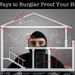 12 Ways to Burglar Proof Your Home