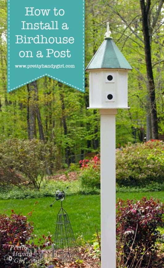 Build a Birdhouse on a Post | Pretty Handy Girl