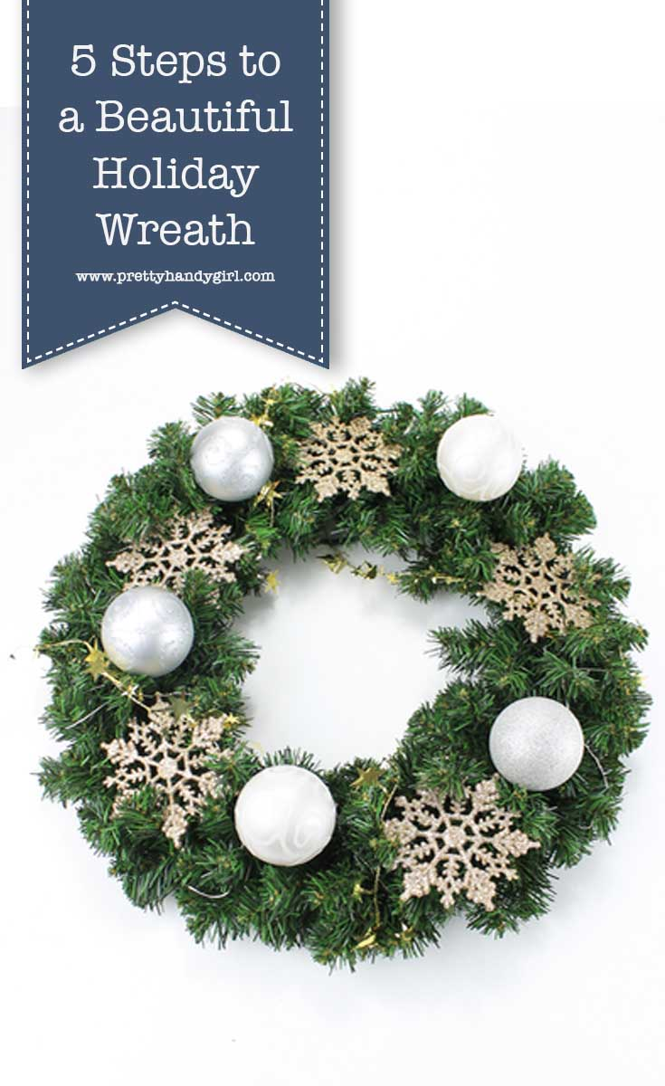 Add holiday charm to your home decor with these 5 steps for beautiful holiday wreaths! | DIY holiday wreath | Pretty Handy Girl #prettyhandygirl #DIY #holidaydecor #holidayhome #holidaycraft