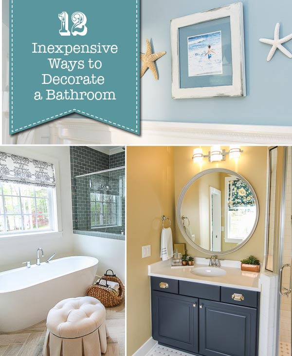 12 Inexpensive Ways to Decorate Your Bathroom - Pretty Handy Girl
