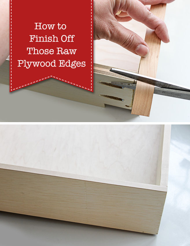 How to Finish Raw Plywood Edges - Pretty Handy Girl