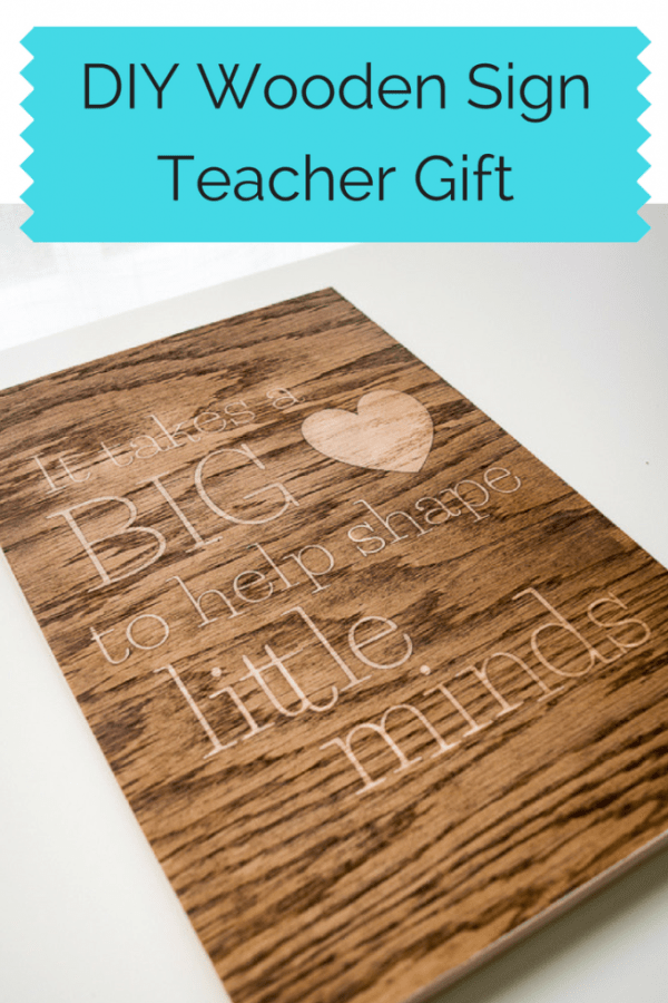 This wooden sign would make the perfect end-of-school-year gift for your child's teacher!