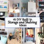 16 DIY Built In Storage and Shelving Ideas