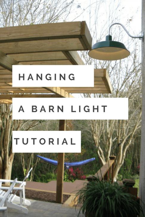 Hanging a barn light tutorial