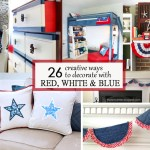 social media image 26 ways to decorate with red white and blue