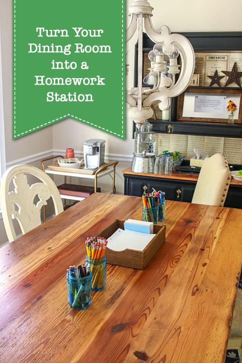 Turn Your Dining Room into a Homework Station