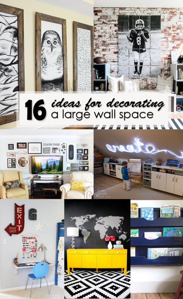 16 Ideas for Decorating a Large Wall Space - Pinterest Image