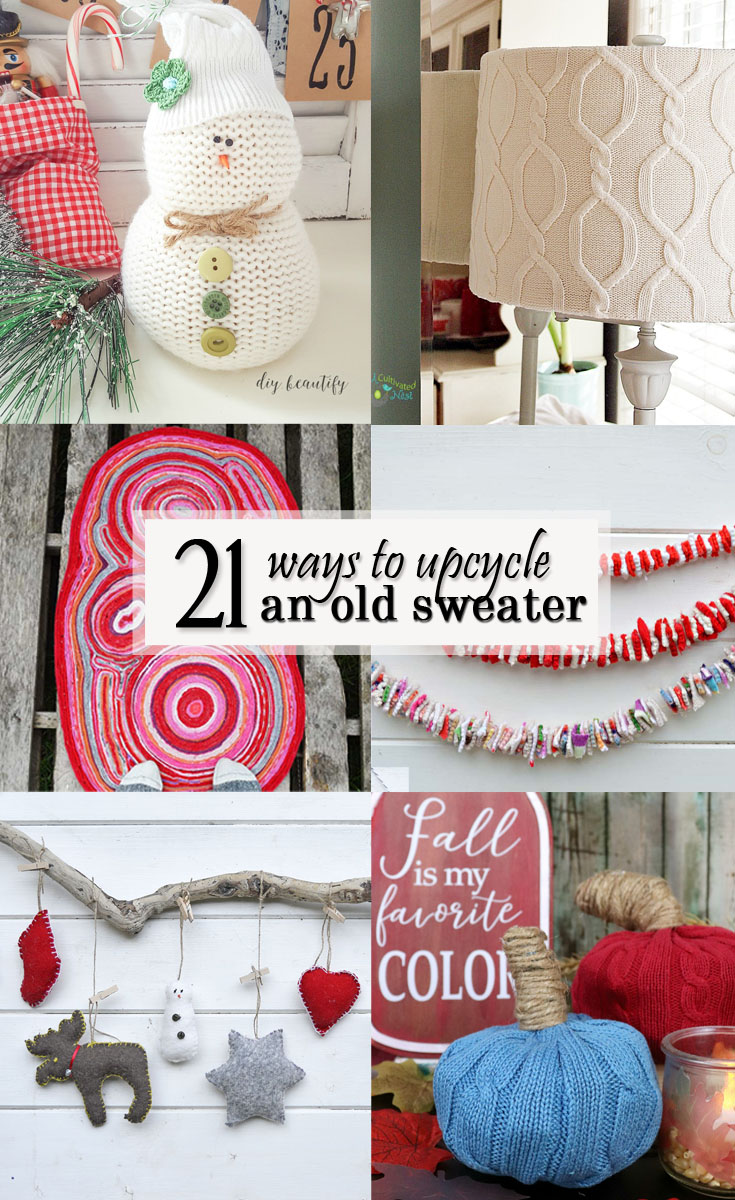 21 Ways to Reuse or Upcycle an Old Sweater Pretty Handy Girl