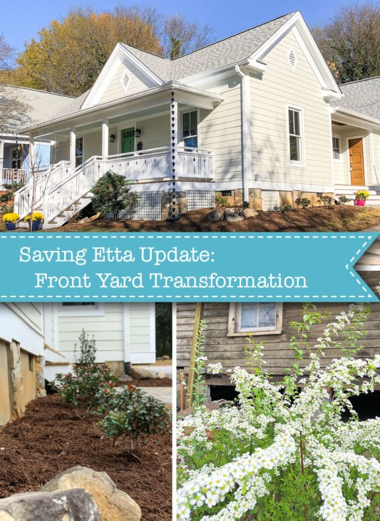 Saving Etta: Front Yard Transformation