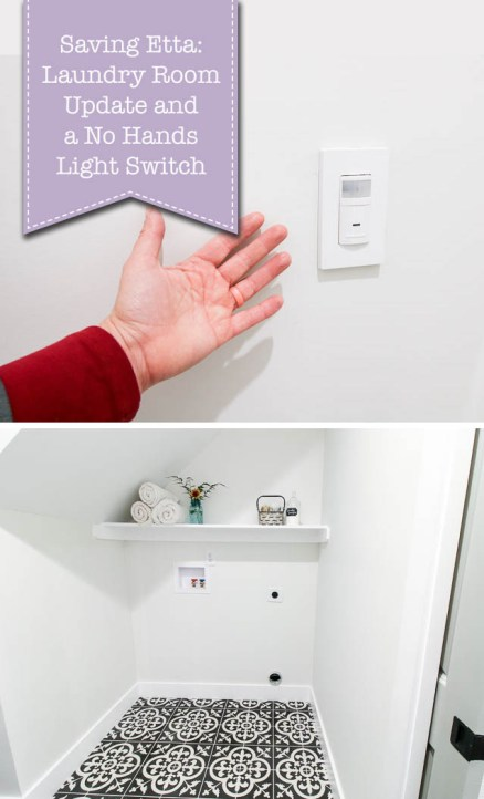 Laundry Room Update and a No Hands Light Switch