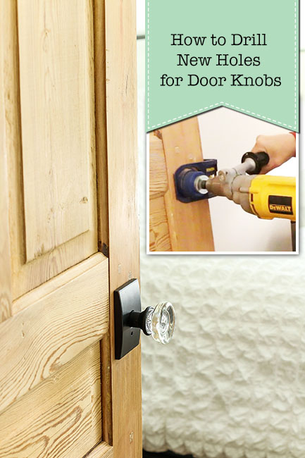 How to Drill New Holes for Door Knobs