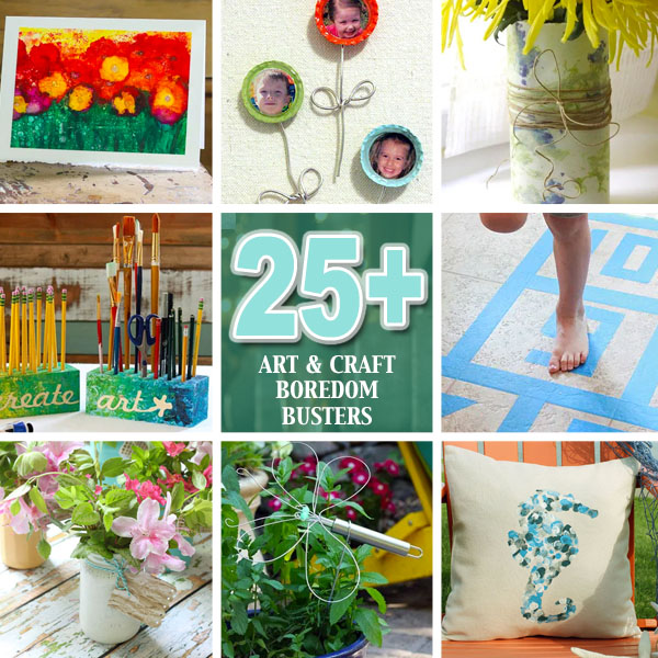 25+ Art & Craft Boredom Busters