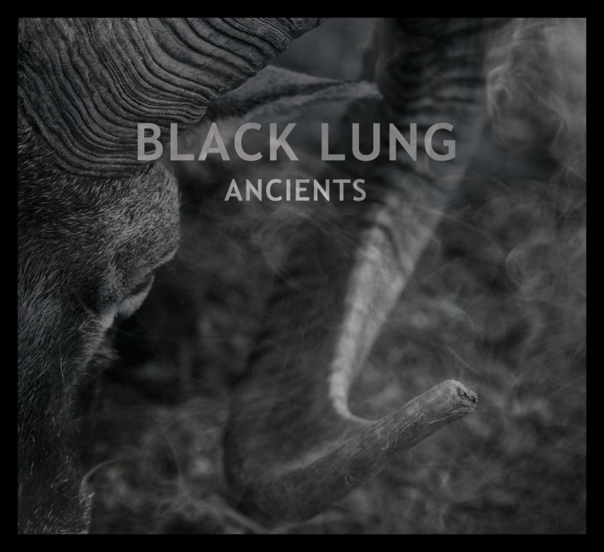 Black Lung – Ancients