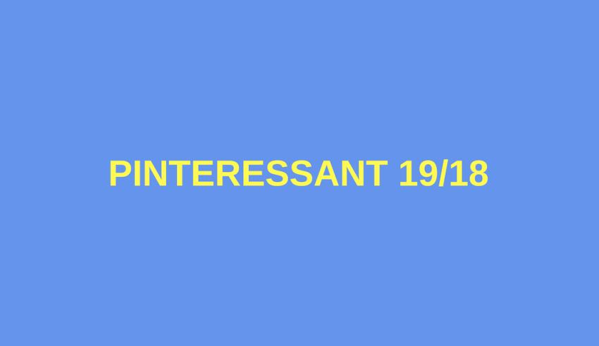 Pinteressant 19_18