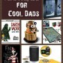 Father S Day Gift Ideas For Cool Dads Pretty Opinionated