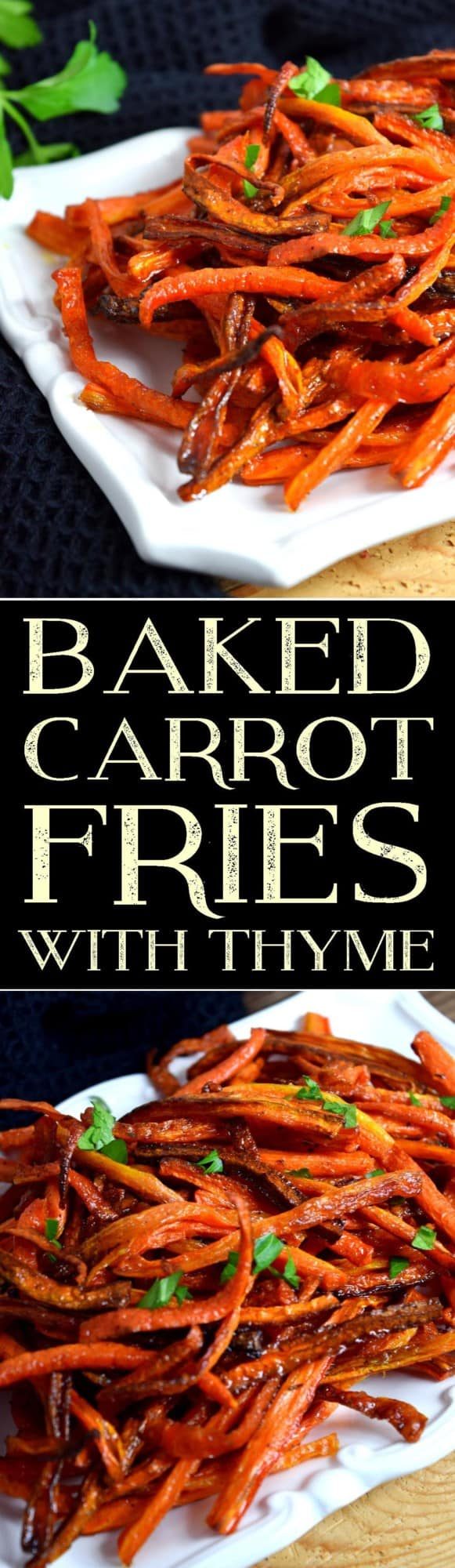 Baked Carrot Fries with Thyme