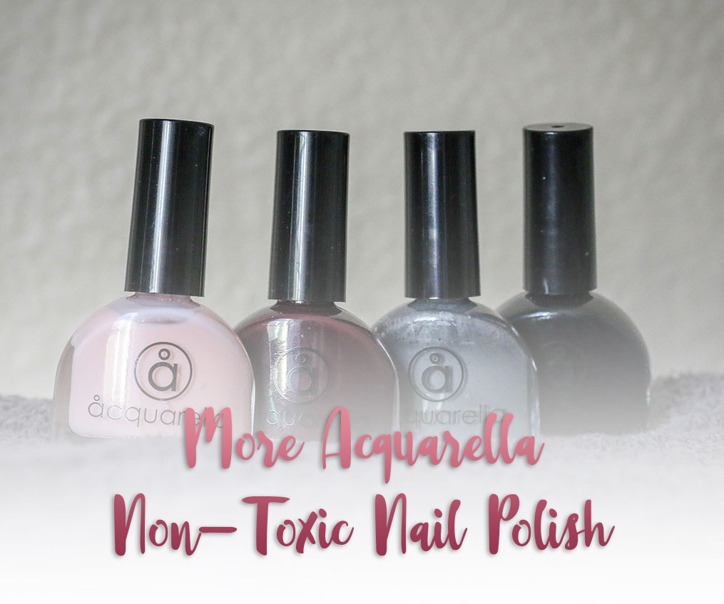 More Non-Toxic Nail Polish by Acquarella » Pretty Pure - Best ...