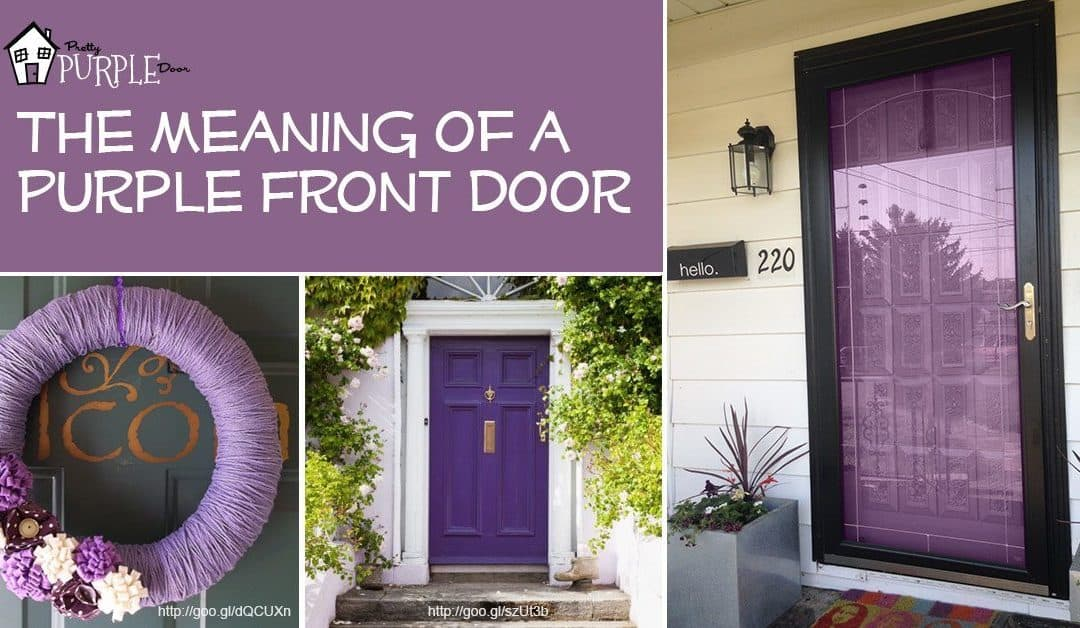 Purple Front Door Meaning Paint Your Door Purple Pretty