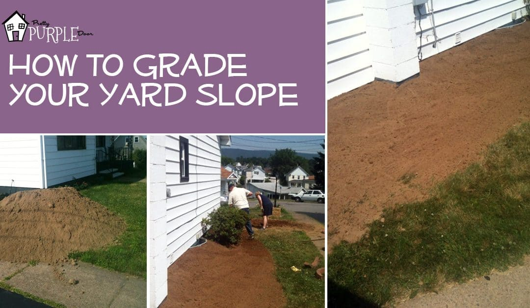 how to grade a yard's slope