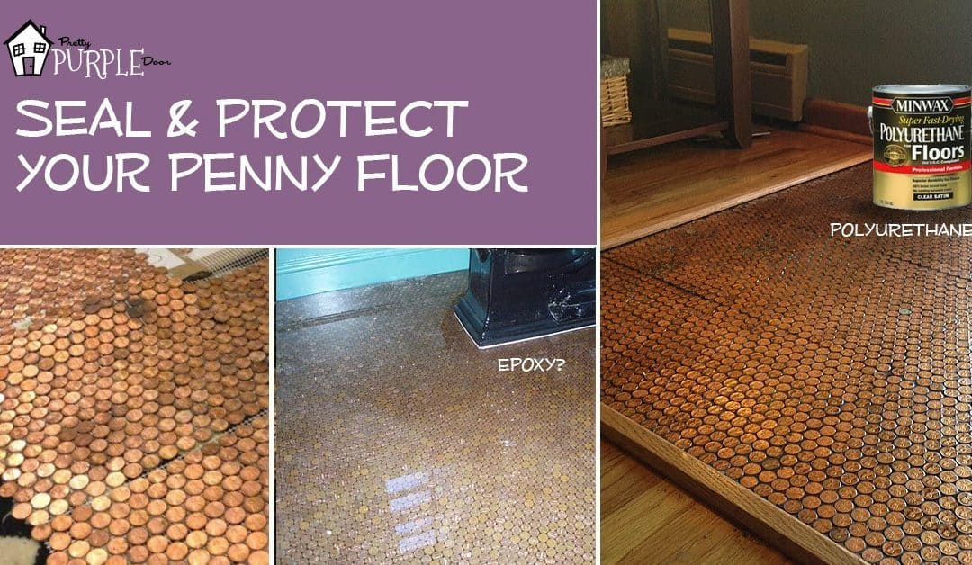 Copper Penny Floor (Part 4 of 4): Sealing the Floor #pennyfloor