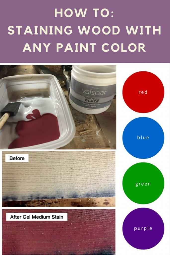 Staining Wood Any Paint Color You Want Pinterest Image