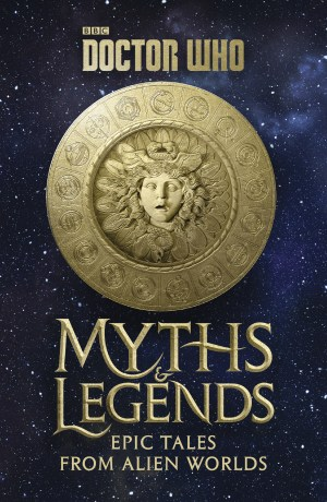 DOCTOR WHO MYTHS AND LEGENDS HC