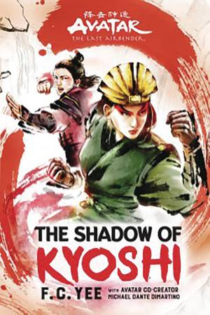AVATAR LAST AIRBENDER SHADOW of KYOSHI (The Kyoshi Novels)