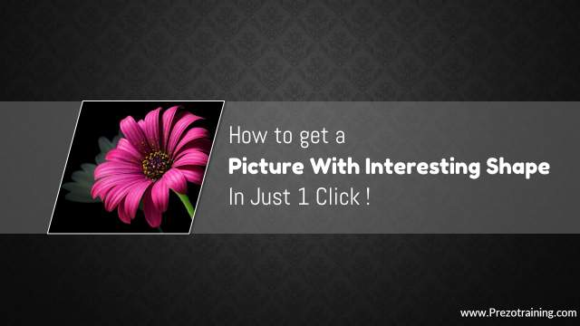 One click to make your PowerPoint Pictures Unique