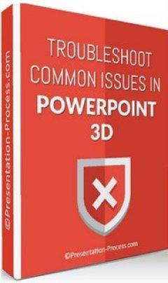 Troubleshoot PowerPoint 3D Videos