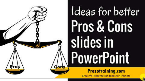 Creative Ideas for Pros and Cons Slides in PowerPoint