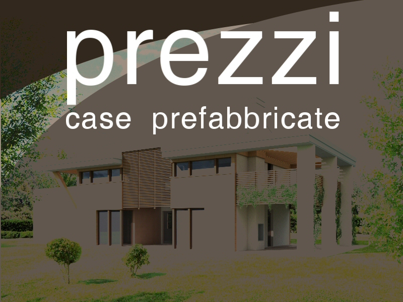 Case Prefabbricate wood house case in legno