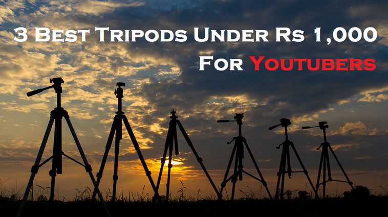 3 Best Tripods Under 1000 For Youtubers