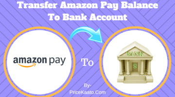 How To Transfer Amazon Pay Balance To Bank Account In India?