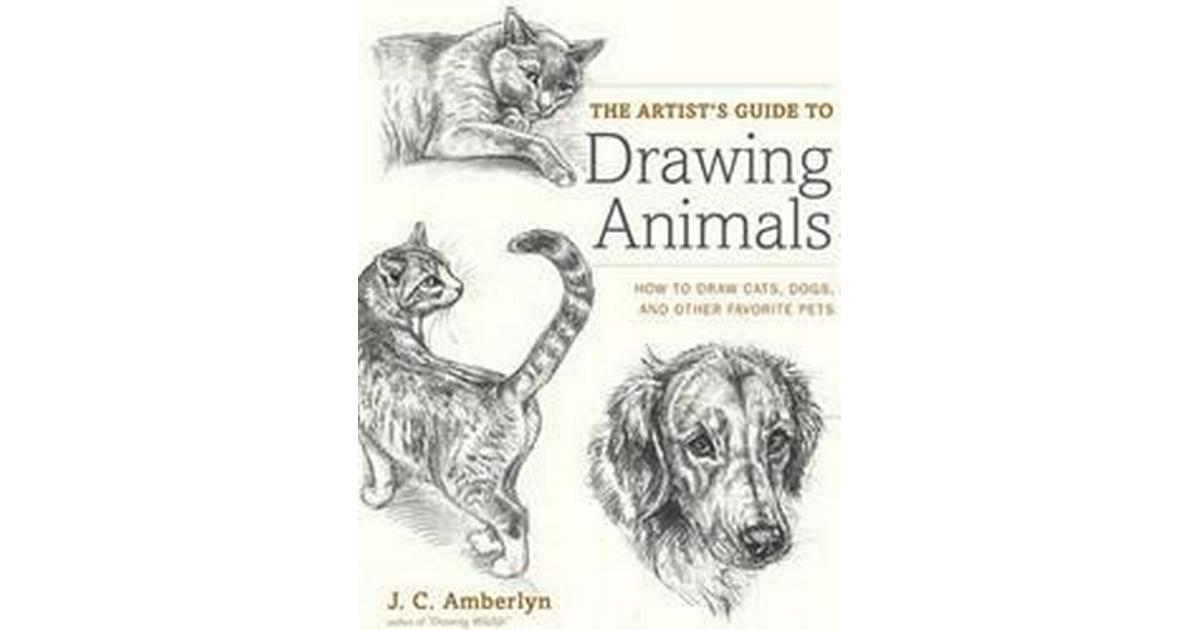The Artist's Guide to Drawing Animals (Häftad, 2012