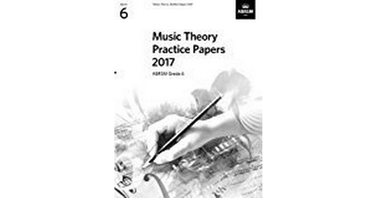 Music Theory Practice Papers 2017, ABRSM Grade 6 (Theory