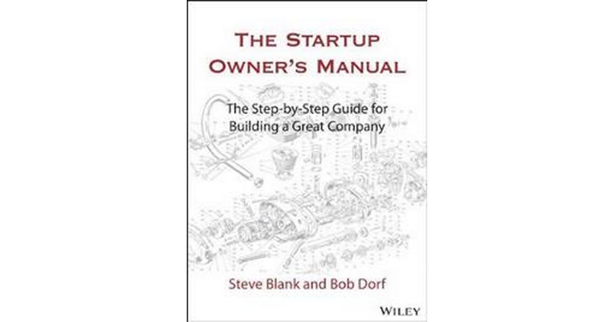 The Startup Owner's Manual • Se pris (4 butikker) hos