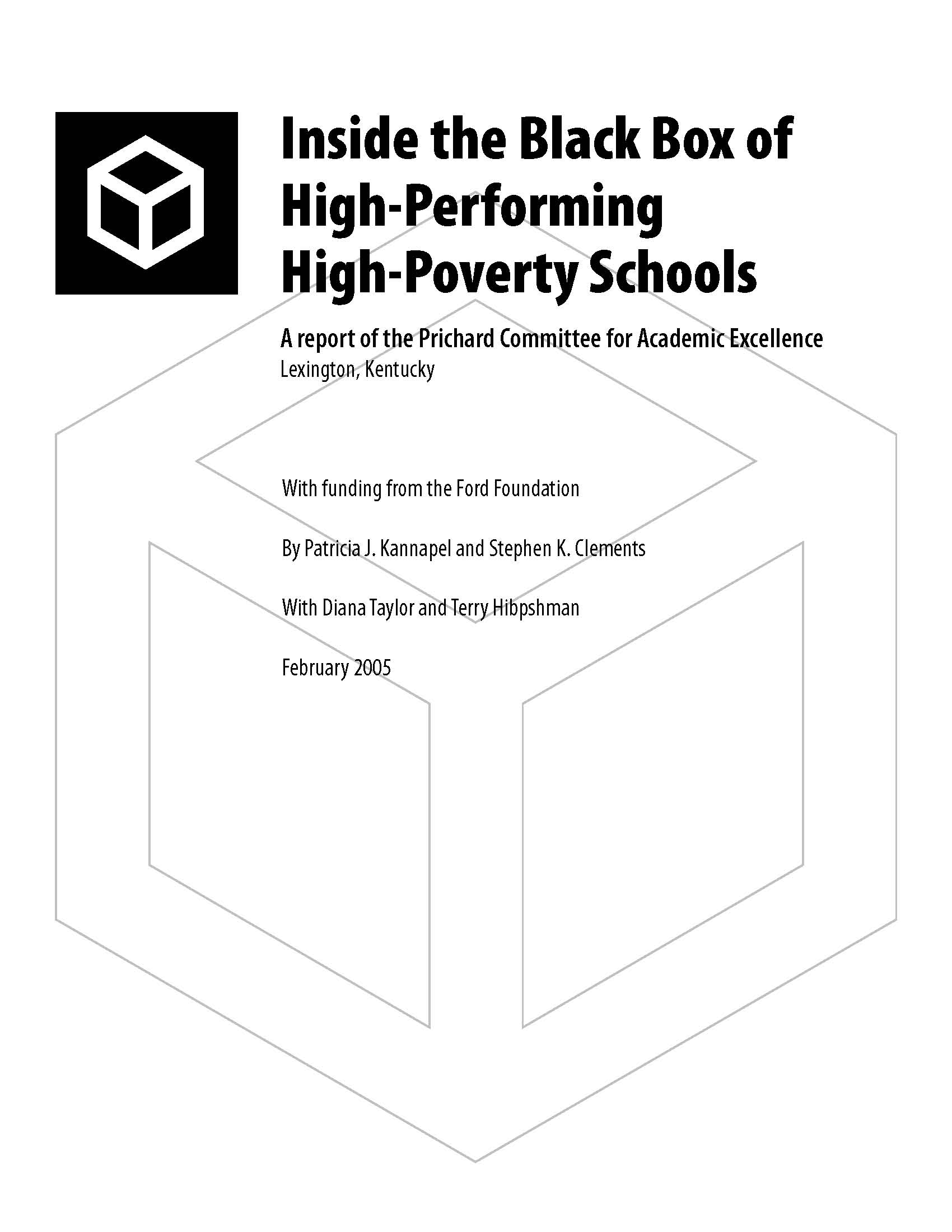 Inside the Black Box: High Performing, High Poverty