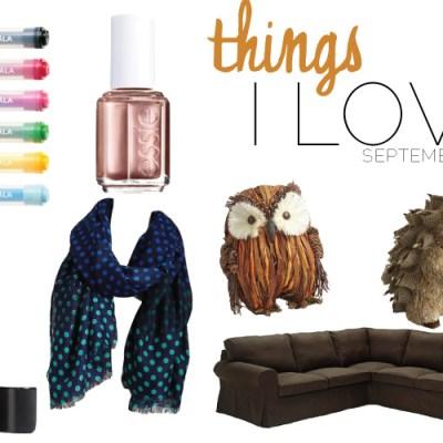 things i love: september 2013