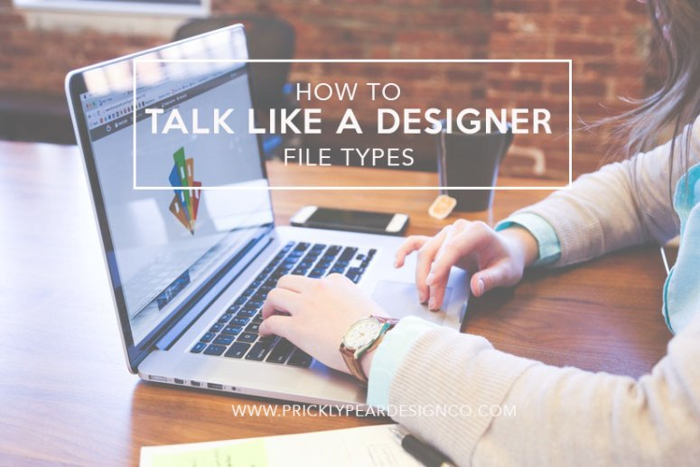 how-to-talk-like-a-designer-file-types