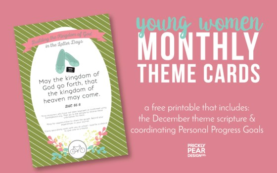 December Come Follow Me Theme Card | Young Women Free Printable | Building the Kingdom of God in the Latter Days