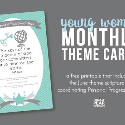 YW Monthly Theme Card   June – Priesthood & Priesthood Keys   Free YW Printable
