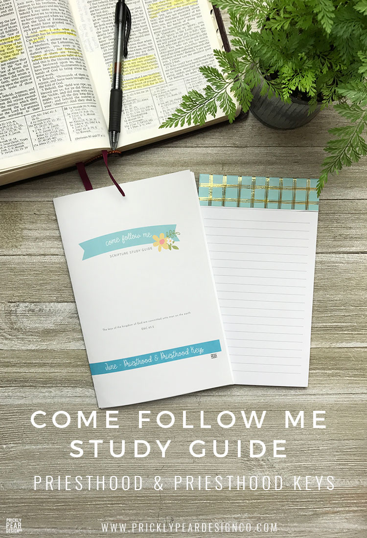 June Come Follow Me Study Guide for LDS Youth | Priesthood & Priesthood Keys | Free LDS Young Women printable