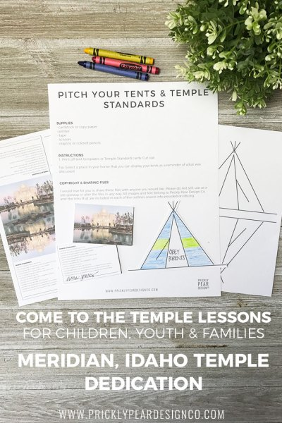 Come to the Temple – Look to the Temple: Lesson No. 2 for Preparing for the Meridian, Idaho Temple Dedication