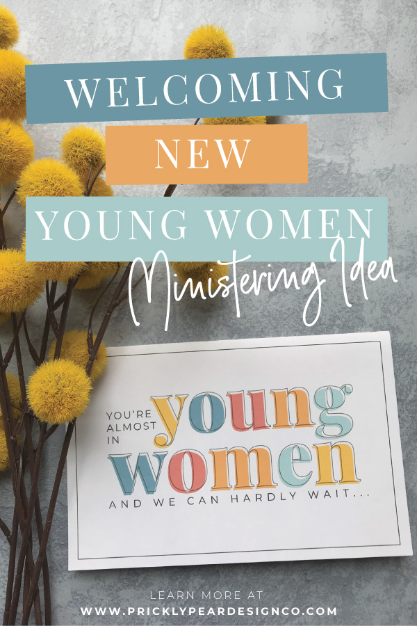 Welcoming New Young Women - Ministering Idea