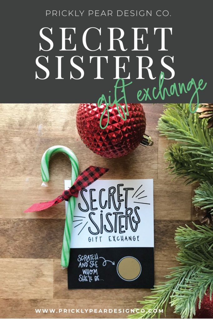 Secret Sisters Gift Exchange from Prickly Pear Design Co.