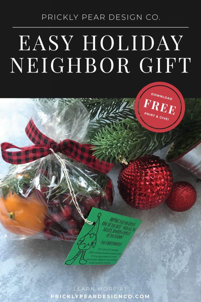 Easy Holiday Neighbor Gift Idea - Christmas Pot Simmer & Printable Tag