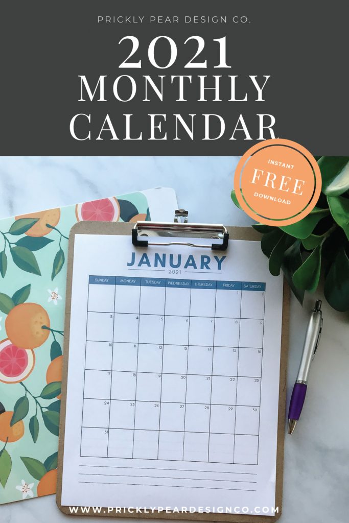 2021 Monthly Calendar Printable by Prickly Pear Design Co.