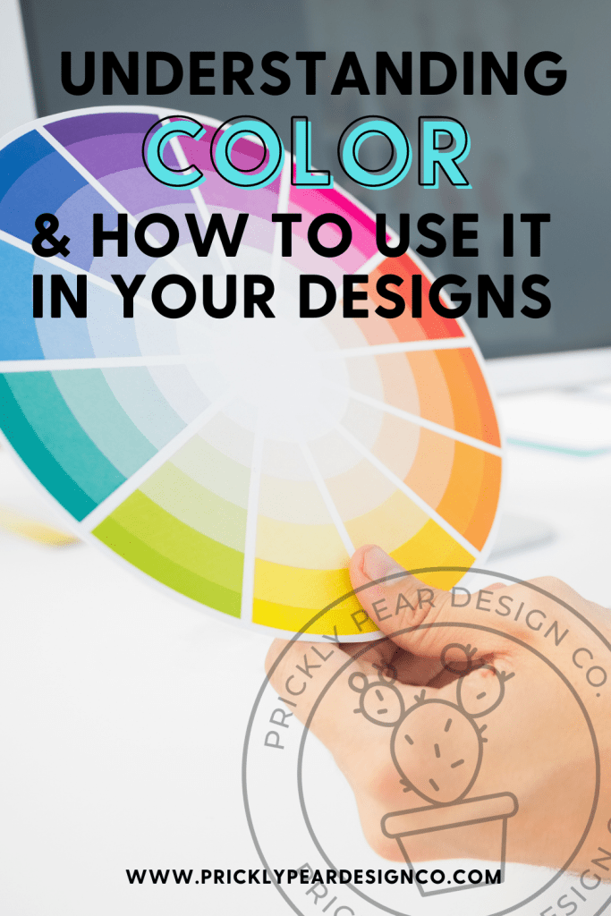 Understanding Color & How To Use It In Your Designs Like the Pros