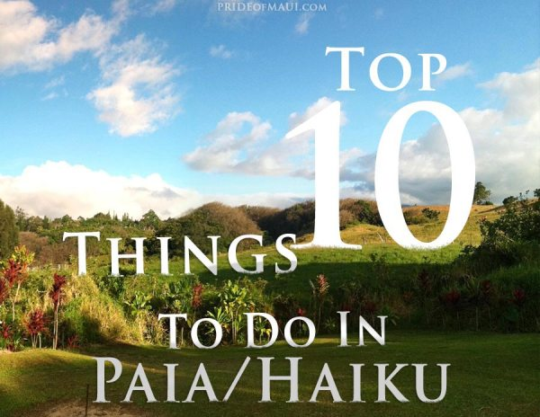 Top 10 Things to Do in Paia Haiku Maui39s North Shore