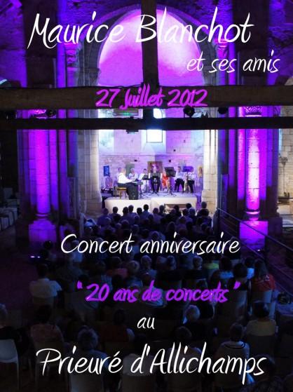 Saison 2012 – Maurice Blanchot – Anniversaire «20 ans de concerts au Prieuré»